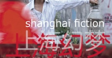 Shanghai Fiction streaming