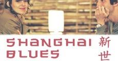 Película Shanghaï Blues, nouveau monde