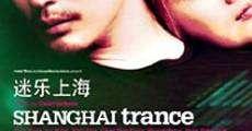 Película Shanghai Trance
