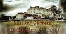 Shining Secrets of the Stanley Hotel (2012)