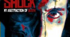 Película Shock: My Abstraction of Death