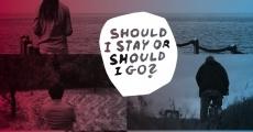 Película Should I Stay or Should I Go?