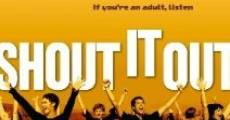 Película Shout It Out!