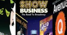 Película ShowBusiness: The Road to Broadway