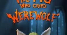 Película Shrek: The Pig Who Cried Werewolf