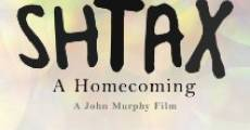 Shtax: A Homecoming (2009)