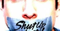 Película Shut Up and Do It!