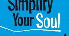 Película Simplify Your Soul