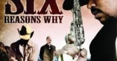 Ver película Six Reasons Why