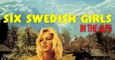 Ver película Six Swedish Girls in Alps