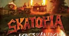 Skatopia: 88 Acres of Anarchy (2010) stream