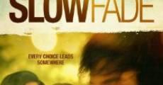 Slow Fade (2011) stream