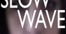 Slow Wave (2014) stream
