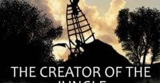 Filme completo Sobre la marxa: The Creator of the Jungle