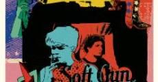 Soft Gun. (2012)