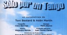 Película Sólo por un tango