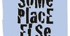 Someplace Else (2008)