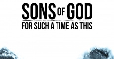 Filme completo Sons of God: For Such a Time as This