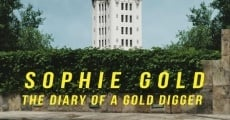 Filme completo Sophie Gold, the Diary of a Gold Digger