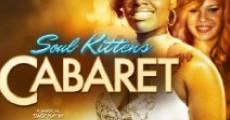 Soul Kittens Cabaret (2011) stream