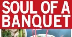 Película Soul of a Banquet