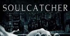 SoulCatcher streaming