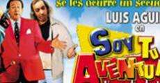 Soy tu aventura film complet