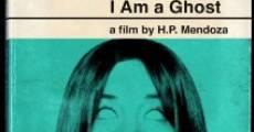 I Am a Ghost (2012) stream