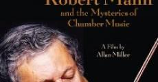 Speak the Music: Robert Mann and the Mysteries of Chamber Music (2013) stream