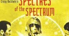 Película Spectres of the Spectrum
