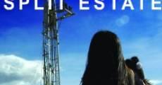 Split Estate (2009) stream