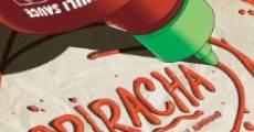 Película Sriracha