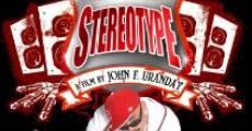 Stereotype (2013) stream