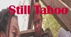 Película Still Taboo