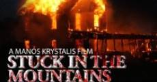Stuck in the Mountains (2015) stream