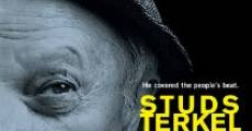 Studs Terkel: Listening to America streaming