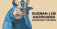 Sueñan los androides (2014) stream