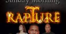Sunday Morning Rapture (2011) stream