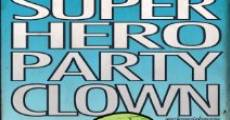 Filme completo Super Hero Party Clown