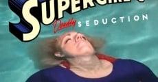 Ver película Supergirl V: Seducción Mortal