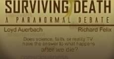 Surviving Death: A Paranormal Debate (2012) stream