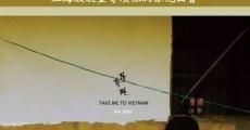 Película Llévame a Vietnam