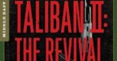 Película Taliban II: The Revival