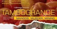 Película Tambogrande - Mangos, Muerte, Minería