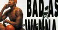 Bad As I Wanna Be: The Dennis Rodman Story film complet