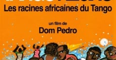 Película Tango Negro: The African Roots of Tango