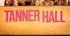 Filme completo Os Segredos de Tanner Hall