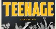 Teenage (2013) stream