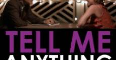 Tell Me Anything (2015)