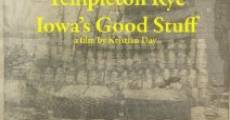 Película Templeton Rye: Iowa's Good Stuff
